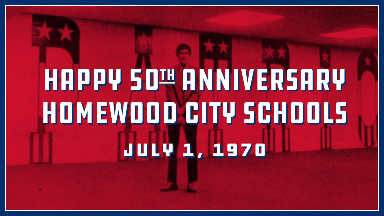 Happy 50th Anniversary Homewood Schools